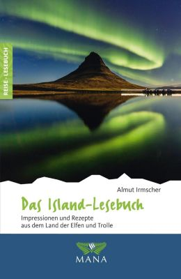 Das Island-Lesebuch - Almut Irmscher |