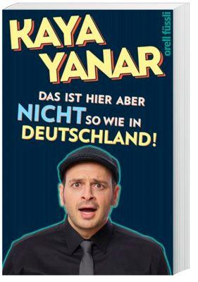 Das ist hier aber nicht so wie in Deutschland! - Kaya Yanar pdf epub