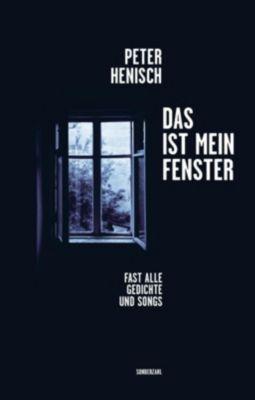 Das ist mein Fenster - Peter Henisch  