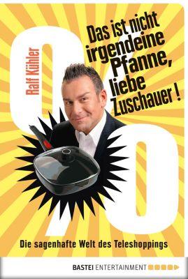 Das ist nicht irgendeine Pfanne, liebe Zuschauer!, Ralf Kühler