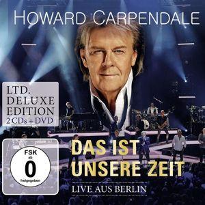 Das ist unsere Zeit - Live (Deluxe Edition), Howard Carpendale