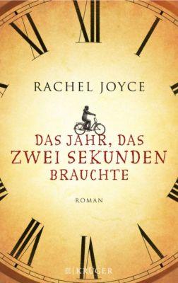 Das Jahr, das zwei Sekunden brauchte, Rachel Joyce