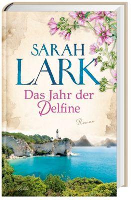 Das Jahr der Delfine, Sarah Lark