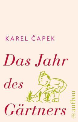 Das Jahr des Gärtners, Karel Capek
