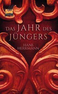 Das Jahr des Jüngers - Hans Herrmann pdf epub