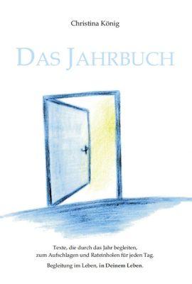 Das Jahrbuch - Christina König |