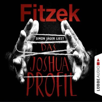 Das Joshua-Profil (Ungekürzt), Sebastian Fitzek