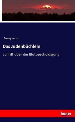 Das Judenbüchlein, Anonymous