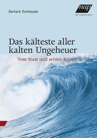 Das kälteste aller kalten Ungeheuer - Gerhard Donhauser  