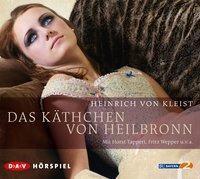 Das Käthchen von Heilbronn, 2 Audio-CDs, Heinrich von Kleist