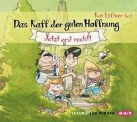 Das Kaff der guten Hoffnung Band 1: Jetzt erst recht! (3 Audio-CDs), Kai Lüftner