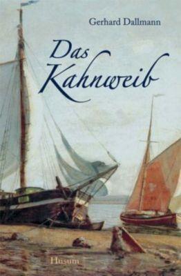 Das Kahnweib, Gerhard Dallmann
