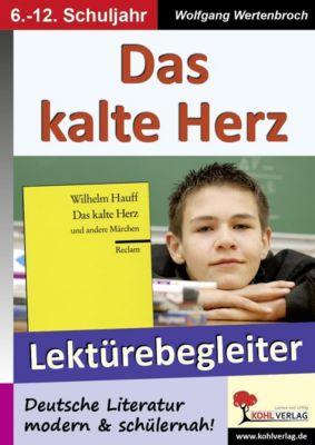 Das kalte Herz - Lektürebegleiter, Wolfgang Wertenbroch