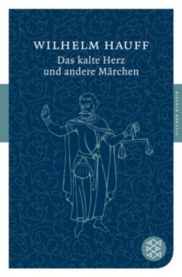 Das kalte Herz und andere Märchen, Wilhelm Hauff