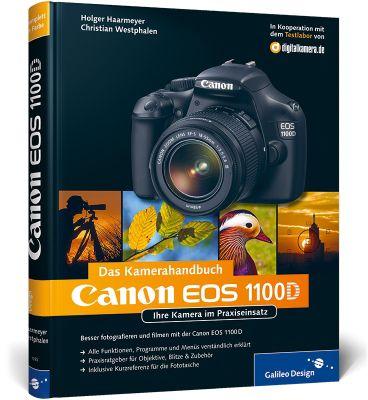 Das Kamerahandbuch Canon EOS 1100D, Holger Haarmeyer, Christian Westphalen