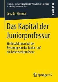 Das Kapital der Juniorprofessur, Lena M. Zimmer