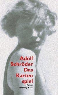 Das Kartenspiel - Adolf Schröder |