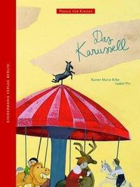 Das Karussell, Rainer Maria Rilke, Isabel Pin