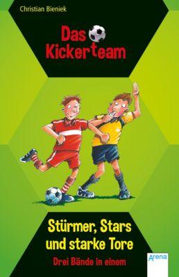 Das Kickerteam: Das Kickerteam. Stürmer, Stars und starke Tore, Christian Bieniek