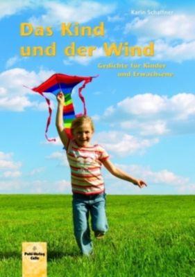Das Kind und der Wind, Karin Schaffner