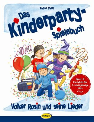 Das Kinderparty-Spielebuch - Andrea Erkert |