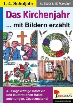 Das Kirchenjahr mit Bildern erzählt, Ulrike Stolz, Waldemar Mandzel