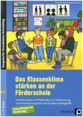 Das Klassenklima stärken an der Förderschule, m. CD-ROM, Rainer Kühlewind, Karolina Weisshar