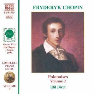 Das Klavierwerk Vol. 9 (Polonaisen Vol. 2), Idil Biret