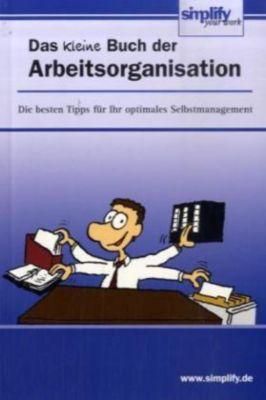 Das kleine Buch der Arbeitsorganisation, Susanne Roth