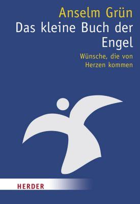 Das kleine Buch der Engel, Anselm Grün
