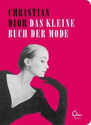 Das kleine Buch der Mode, Christian Dior