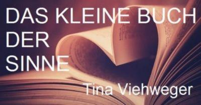 Das kleine Buch der Sinne, Tina Viehweger