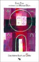 Das kleine Buch der Stille, Erich Purk, Michael Blum