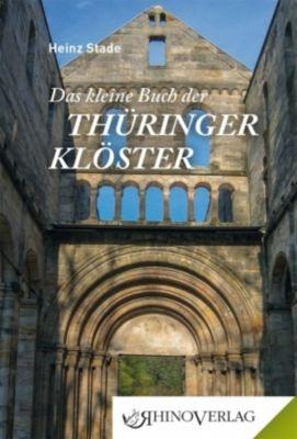 Das kleine Buch der Thüringer Klöster - Heinz Stade pdf epub