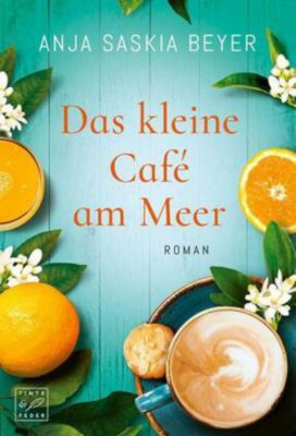 Das kleine Café am Meer - Anja Saskia Beyer pdf epub