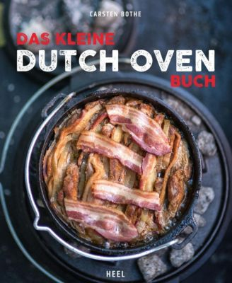 Das kleine Dutch Oven Buch - Carsten Bothe |