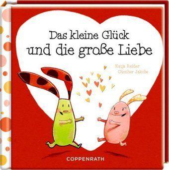 Das kleine Glück und die große Liebe, Katja Reider