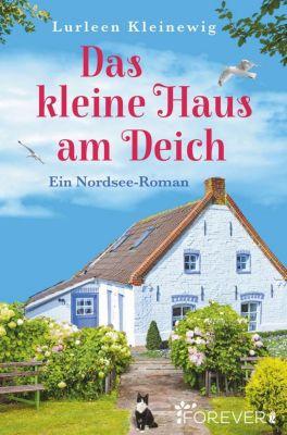 Das kleine Haus am Deich - Lurleen Kleinewig pdf epub