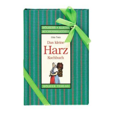 Das kleine Kochbuch aus dem Harz, Oda Tietz
