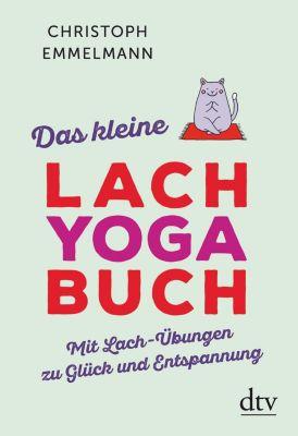 Das kleine Lachyoga-Buch - Christoph Emmelmann |