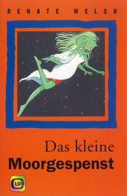 Das kleine Moorgespenst, Renate Welsh