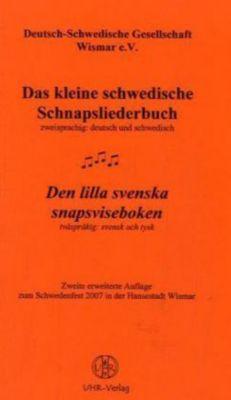 Das kleine schwedische Schnapsliederbuch; Den lilla svenska snapsviseboken