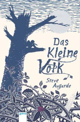Das kleine Volk-Trilogie: Das Kleine Volk (1), Steve Augarde