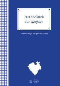 Das Kochbuch aus Westfalen - Werner Bockholt |
