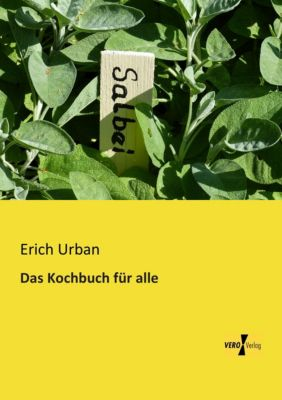 Das Kochbuch für alle - Erich Urban pdf epub