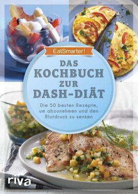 Das Kochbuch zur DASH-Diät - EatSmarter!  