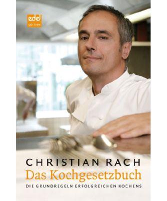 Das Kochgesetzbuch, Christian Rach, Susanne Walter