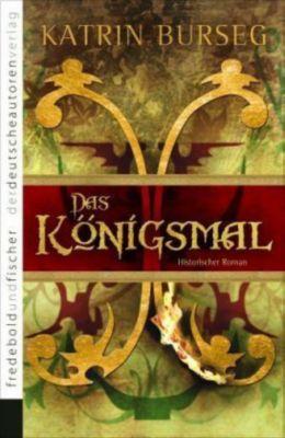 Das Königsmal, Katrin Burseg