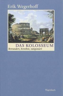 Das Kolosseum, Erik Wegerhoff