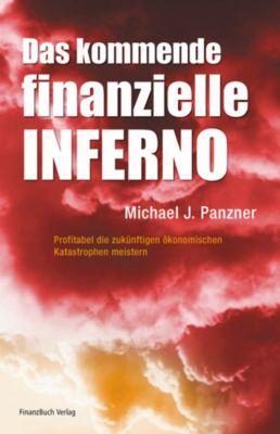 Das kommende finanzielle Inferno, Michael J. Panzner